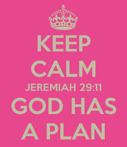 keep-calm-jeremiah-29-11-god-has-a-plan (1)