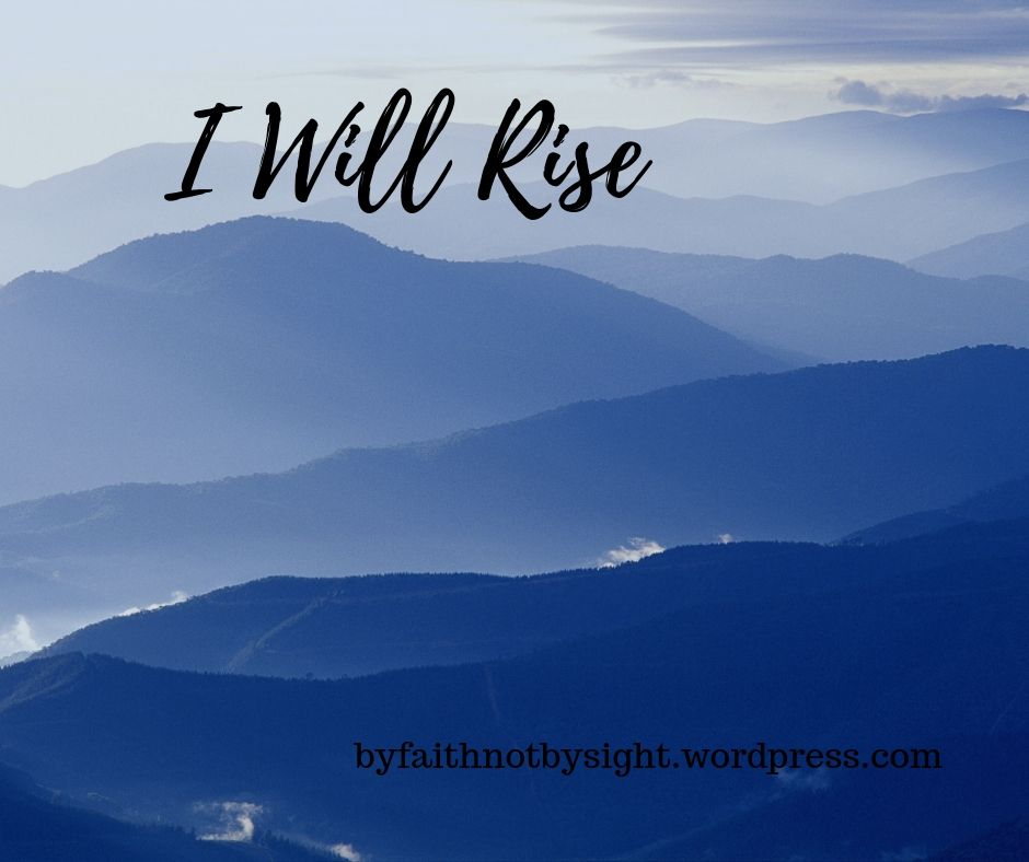 I Will Rise When He Calls My Name!